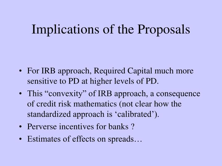 Implications of the Proposals