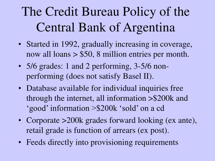 The Credit Bureau Policy of the Central Bank of Argentina