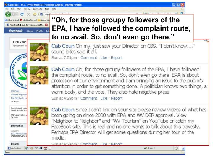 """""""Oh, for those groupy followers of the EPA, I have followed the complaint route, to no avail. So, don't even go there."""""""