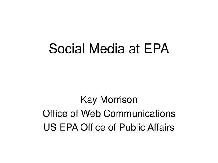 Social media at epa