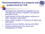 recommendations at a program and project level for tlm