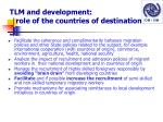 tlm and development role of the countries of destination