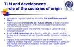 tlm and development role of the countries of origin