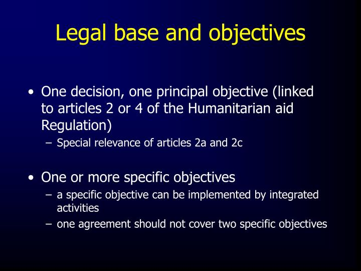 Legal base and objectives