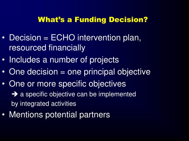 What's a Funding Decision?