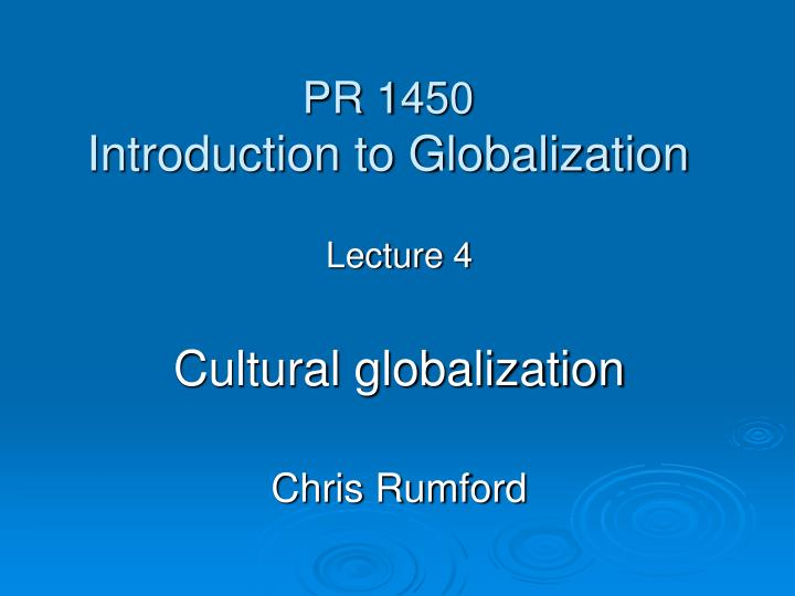 pr 1450 introduction to globalization n.