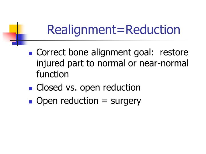 Realignment=Reduction