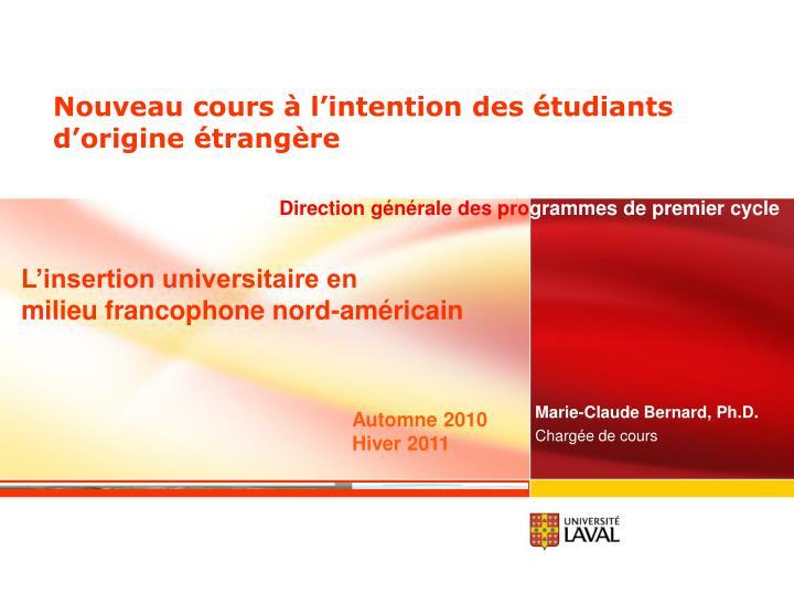 Nouveau cours l intention des tudiants d origine trang re