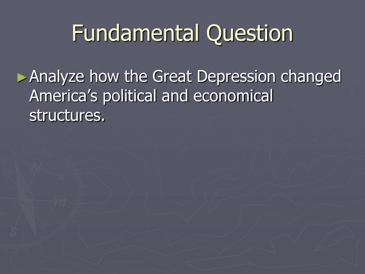 Fundamental question