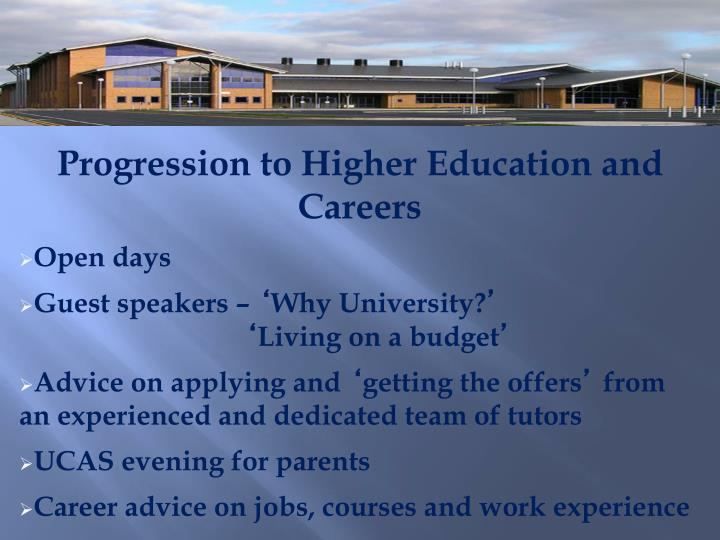Progression to Higher Education and Careers