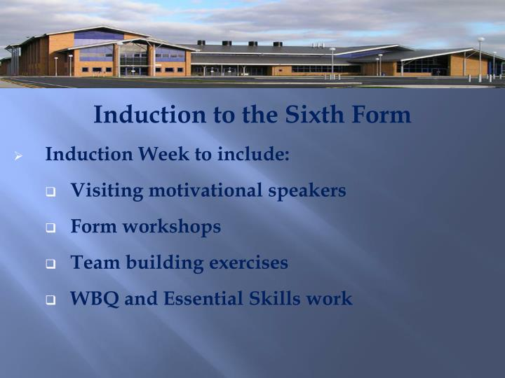 Induction to the Sixth Form