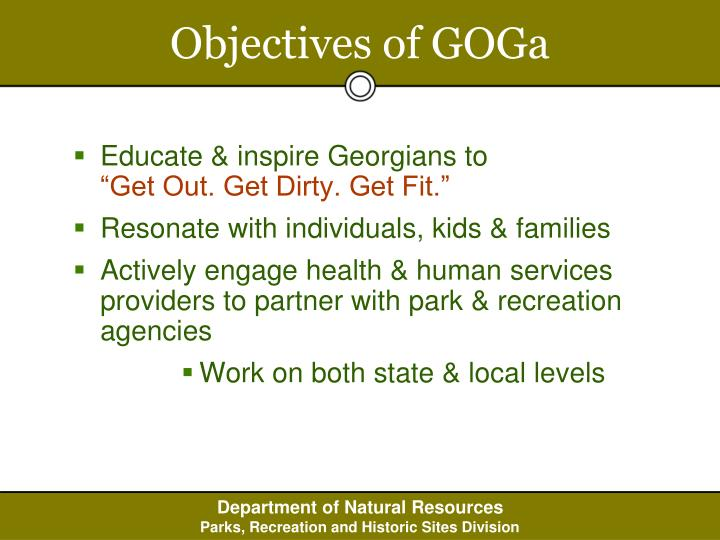 Objectives of GOGa