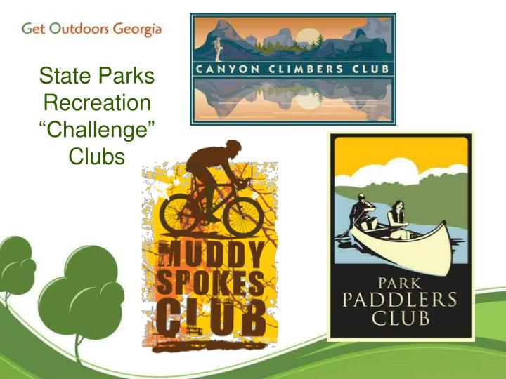 """State Parks Recreation """"Challenge""""Clubs"""