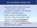 rcs successes capabilities
