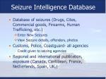 seizure intelligence database
