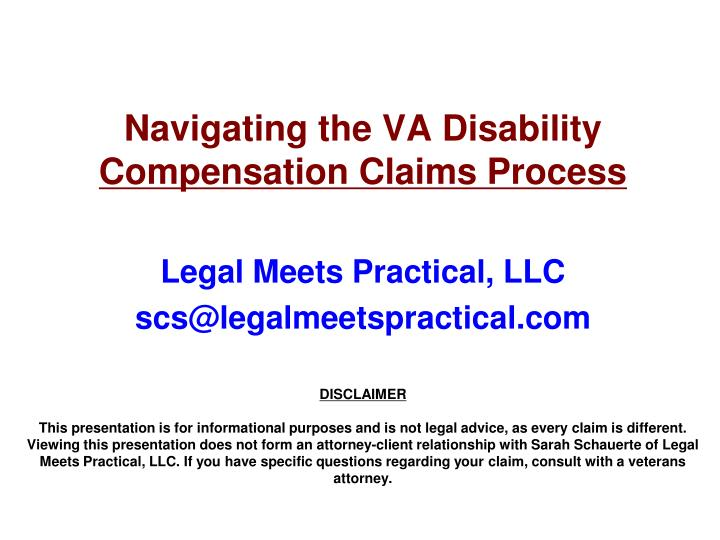 PPT - Navigating the VA Disability Compensation Claims