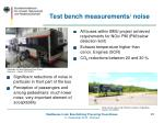 test bench measurements noise