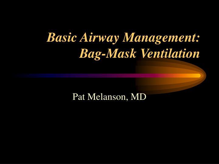 basic airway management bag mask ventilation n.