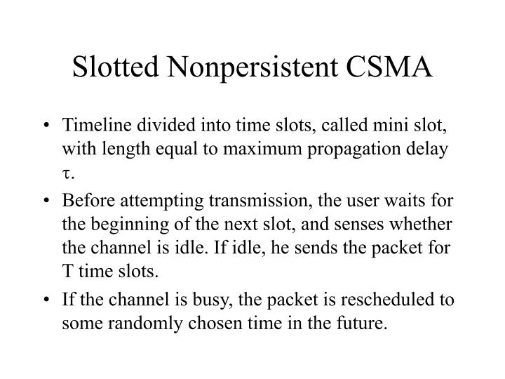 slotted nonpersistent csma n.