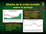 efectos de la crisis mundial sobre la miner a2