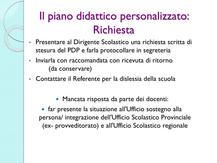 Il piano didattico personalizzato: Richiesta