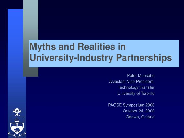 Myths and realities in university industry partnerships