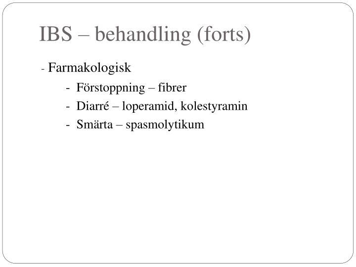 IBS – behandling (forts)