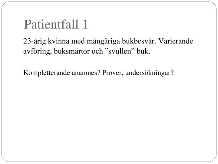 Patientfall 1