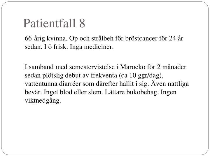 Patientfall 8