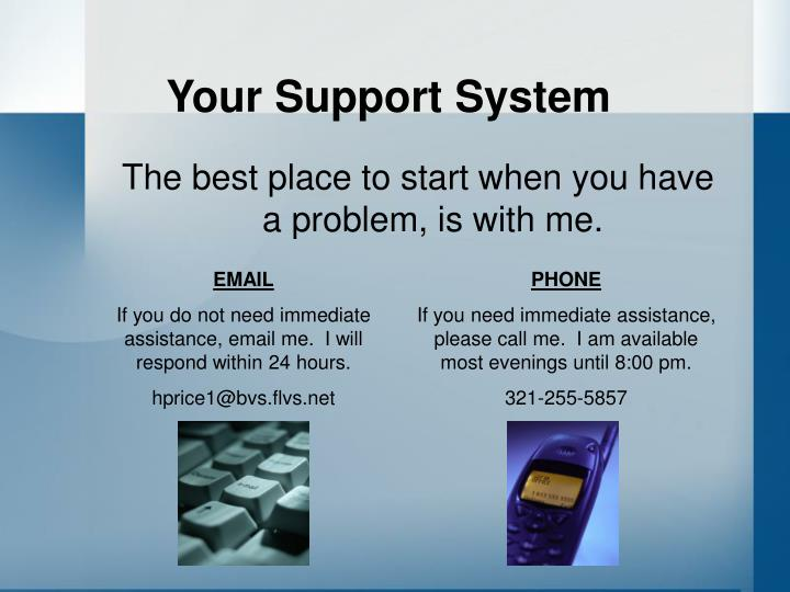Your Support System