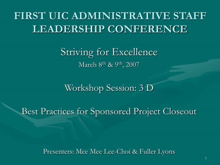 first uic administrative staff leadership conference n.