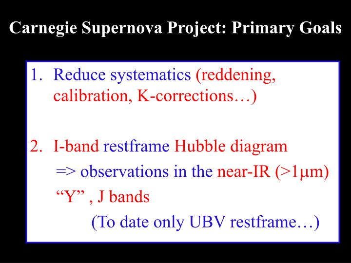 Carnegie supernova project primary goals