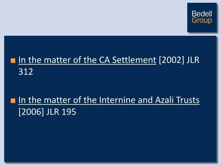 In the matter of the CA Settlement