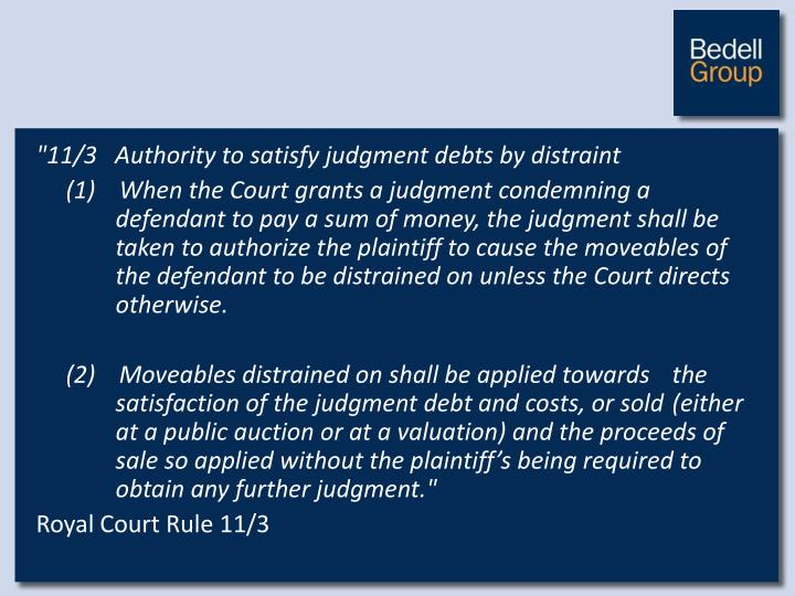 """""""11/3   Authority to satisfy judgment debts by distraint"""
