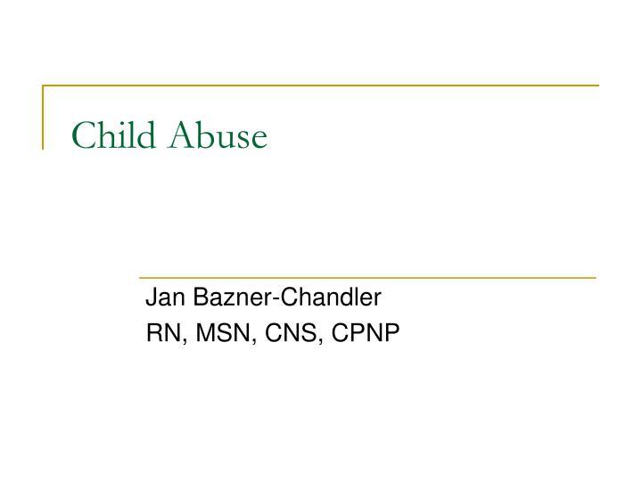 child abuse n.