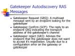 gatekeeper autodiscovery ras messages