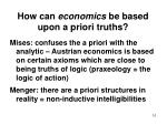 how can economics be based upon a priori truths