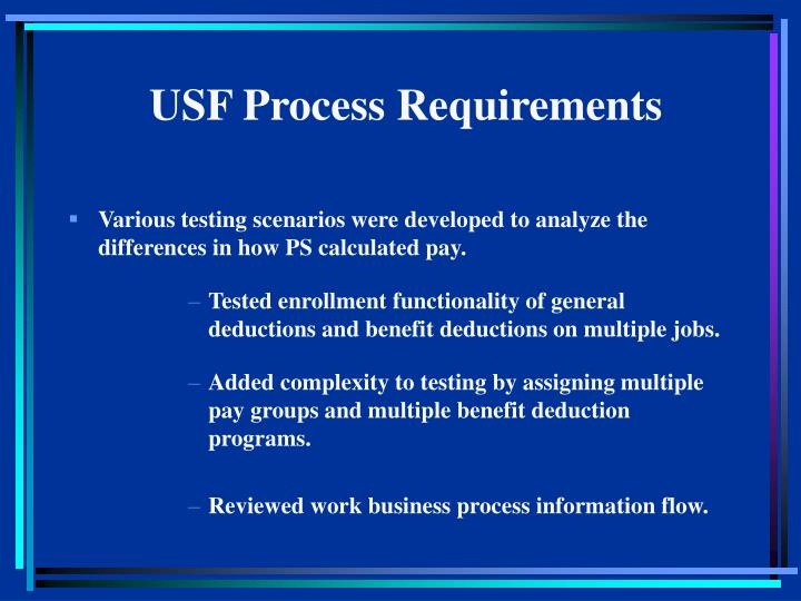 USF Process Requirements