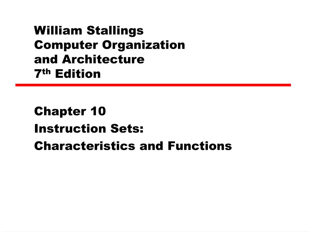 Ppt William Stallings Computer Organization And Architecture 7 Th