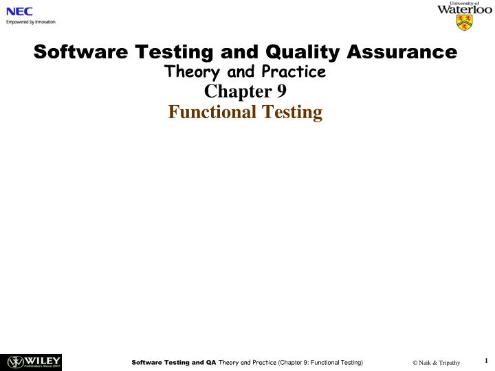 software testing and quality assurance theory and practice chapter 9 functional testing n.