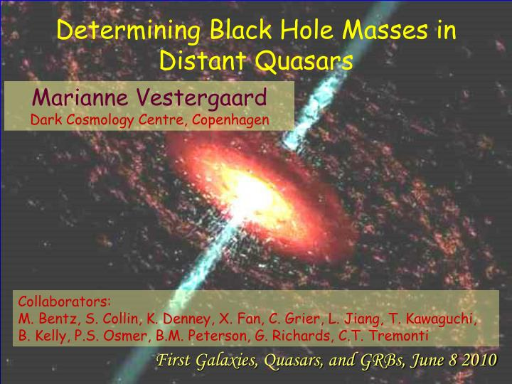 determining black hole masses in distant quasars n.
