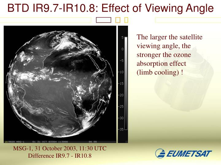 BTD IR9.7-IR10.8: Effect of Viewing Angle