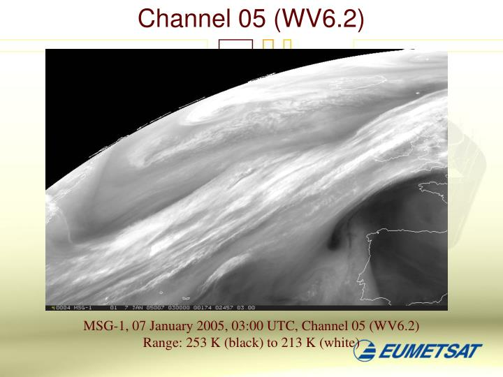 Channel 05 (WV6.2)