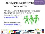 safety and quality for the house owner1