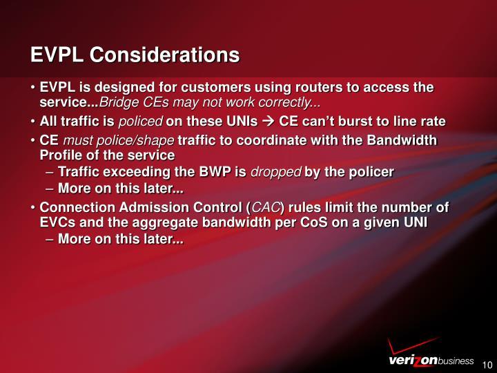EVPL Considerations