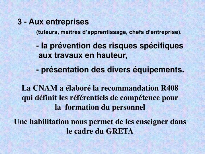 3 - Aux entreprises