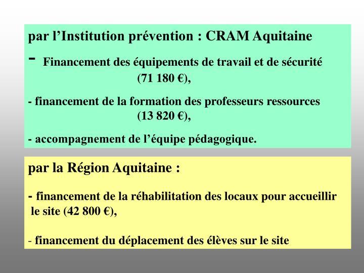par l'Institution prévention: CRAM Aquitaine