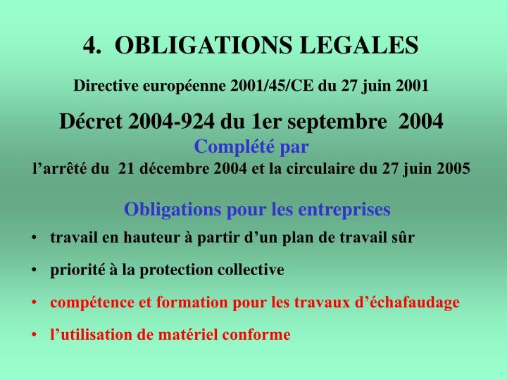 4.  OBLIGATIONS LEGALES