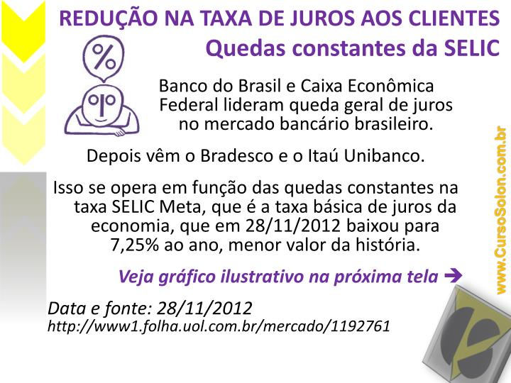 REDUÇÃO NA TAXA DE JUROS AOS CLIENTES