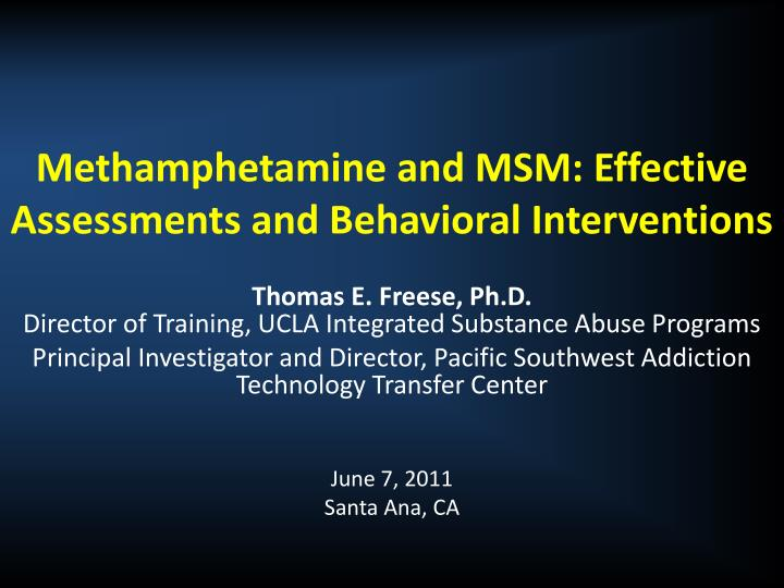 methamphetamine and msm effective assessments and behavioral interventions n.